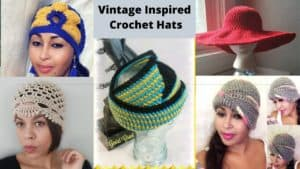 Vintage Crochet Hat Patterns | Inspired by the Past
