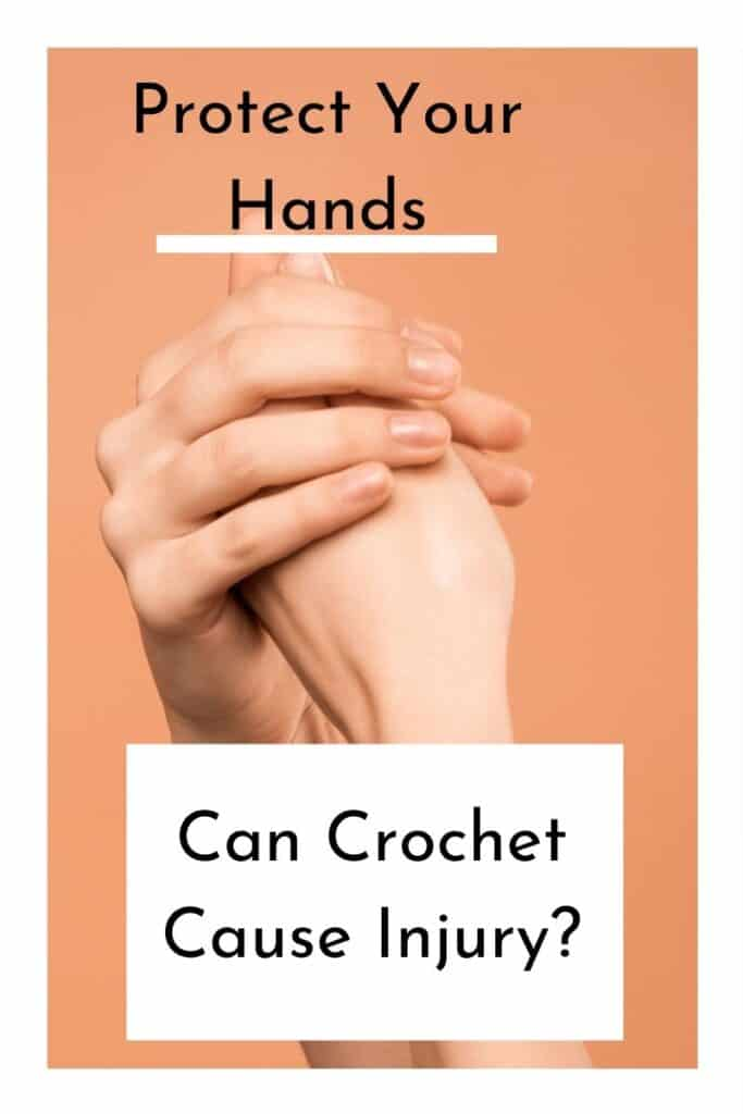 can crochet cause injury