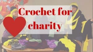 Where To Donate Crochet Items? 2020 Charity List